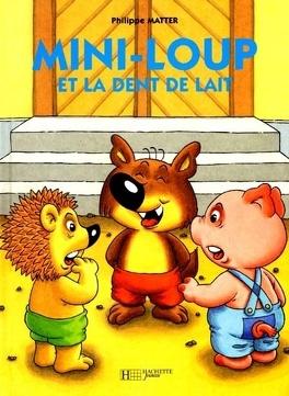 Couverture du livre : Mini-Loup et la dent de lait