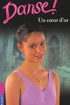 couverture Danse !, tome 16 : Un coeur d'or