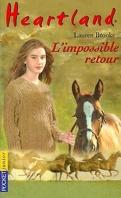 Heartland, tome 5 : L'impossible retour