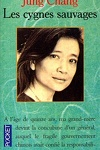 couverture Les cygnes sauvages : les mémoires d'une famille chinoise de l'Empire céleste à Tiananmen