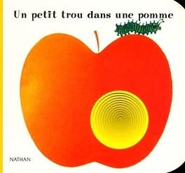 Couverture du livre : Un petit trou dans une pomme