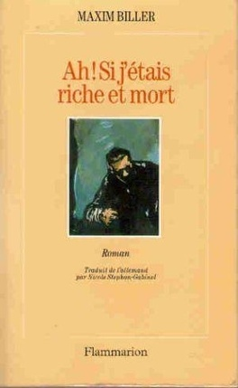 Couverture du livre : Ah ! Si j'étais riche et mort