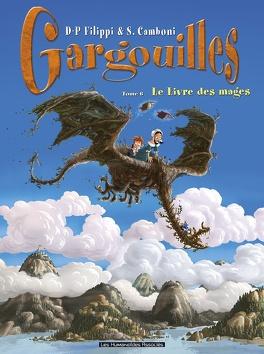 Couverture du livre : Gargouilles, tome 6 : Le Livre des mages