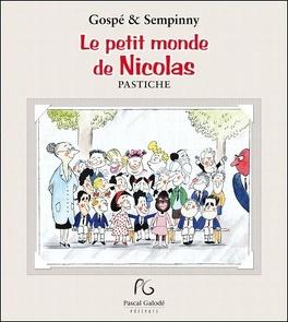Couverture du livre : Le petit monde de Nicolas :pastiche