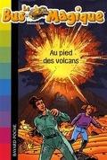 Le Bus Magique, tome 15 : Au pied des volcans