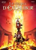 Le Chant d'Excalibur, Tome 6 : Les Gardiennes de Brocéliande