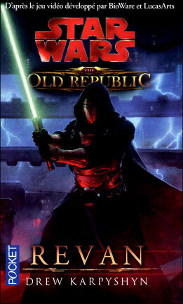 Couverture du livre : Star Wars - The Old Republic, Tome 3 : REVAN