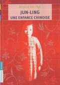 Jun ling : une enfance chinoise