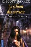 couverture Le prince du néant, Tome 3 : Le Chant des sorciers