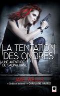 Une Aventure de Sabina Kane, Tome 4 : La Tentation des Ombres