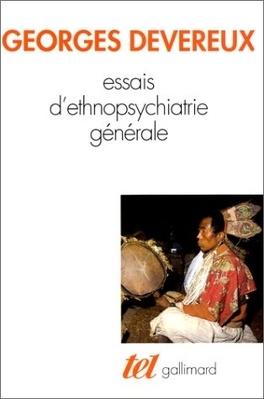 Couverture du livre : Essais d'ethnopsychiatrie générale