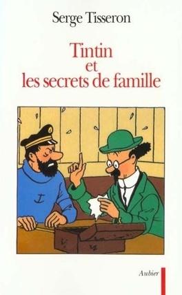 Couverture du livre : Tintin et les secrets de famille