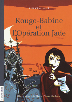 Couverture du livre : Rouge-Babine et l'opération Jade (tome 3)