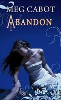 Abandon, Tome 2 : Les Enfers