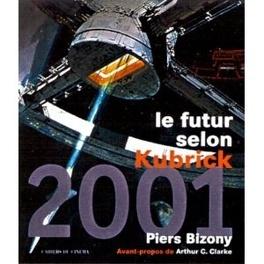 Couverture du livre : 2001, le futur selon Kubrick