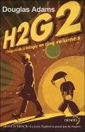 H2G2 : L'intégrale de la trilogie en cinq volumes