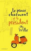 Le prince charmant, tome 3 : Le prince charmant et le président