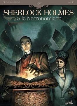 Couverture du livre : Sherlock Holmes & le Nécronomicon, tome 1 : L'Ennemi intérieur