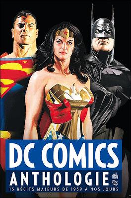 Couverture du livre : DC Comics Anthologie