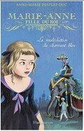 Marie-Anne, fille du roi, Tome 5 : La Malédiction du diamant bleu