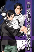 Monochrome Factor tome 5