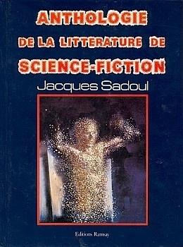 Couverture du livre : Anthologie de la littérature de science-fiction