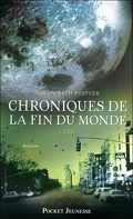 Chroniques de la fin du monde, Tome 2 : L'exil