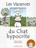 Les Vacances Du Chat Hypocrite
