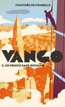 Vango, Tome 2 : Un prince sans royaume