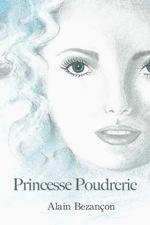 Couverture du livre : Princesse poudrerie