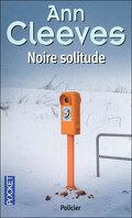 Shetland, tome 1 : Noire solitude