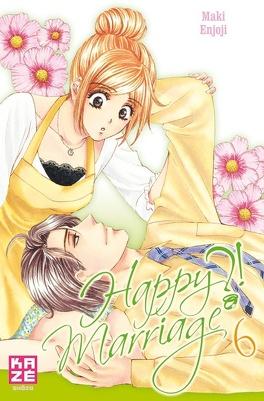 Couverture du livre : Happy Marriage ?!, Tome 6