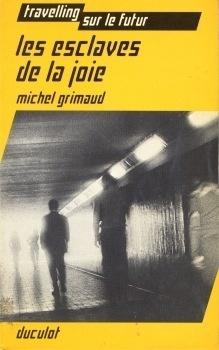 Couverture du livre : Les esclaves de la joie