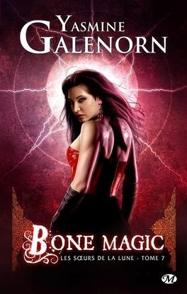 Couverture du livre : Les Sœurs de la lune, Tome 7 : Bone Magic