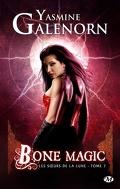 Les Sœurs de la lune, Tome 7 : Bone Magic
