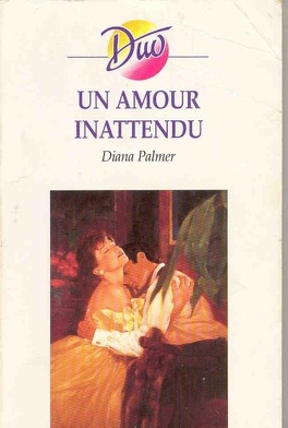 Un Amour Inattendu Livre De Diana Palmer