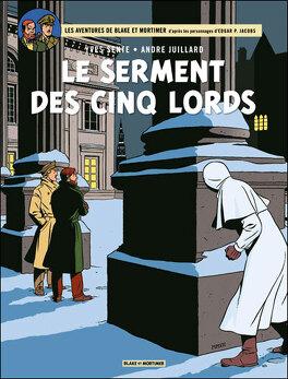 Couverture du livre : Blake et Mortimer, Tome 21 : Le Serment des cinq Lords