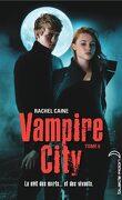 Vampire City, Tome 6 : Fin de partie