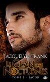 Le Clan des Nocturnes, Tome 1 : Jacob