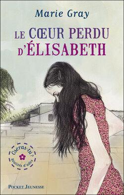 Couverture de Oseras-tu ?, Tome 2 : Le coeur perdu d'Elisabeth