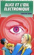 Alice et l'oeil électronique
