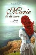 Marie de la mer, Tome 1 : Sur la plage