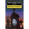 Mary Higgins Clark présente... Mauvaises manières