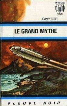 Couverture du livre : Le Grand mythe