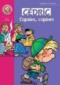 Cédric, Tome 16 : Copains, copines