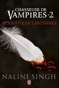 Chasseuse de vampires, Tome 2 : Le Souffle de l'archange