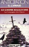 La Compagnie des glaces, tome 7 : Le Gnome halluciné