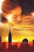 Passion trahie