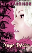Madison Avery, Tome 2 : Ange Déchu