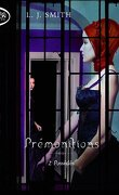 Prémonitions, Tome 2 : Possédés